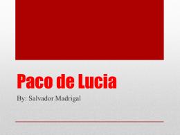 Paco de lucia - Salvador Madrigal