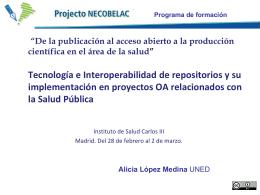 Alicia López Medina: Tecnología e Interoperabilidad de repositorios