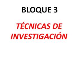 bloque 3 técnicas de investigación