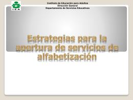 Chiapas. Estrategias para la apertura de servicios de alfabetización.