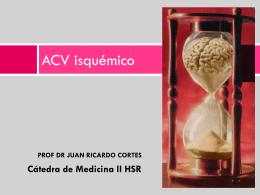 ACV julio 2012 - Unidad Hospitalaria San Roque