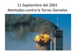 11 Septiembre del 2001 Atentados contra la Torres Gemelas