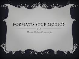 Formato-Stop-Motion. Equipo Francisca Duarte