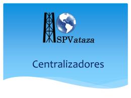 Centralizadores - Servicios Petroleros VATAZA