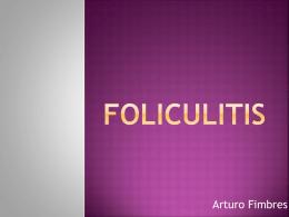 8-Foliculitis-Arturo Fimbres