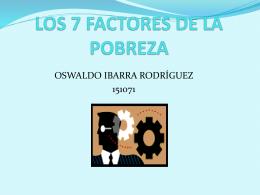 LOS 7 FACTORES DE LA POBREZA