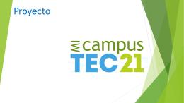 Proyecto: Mi Campus Tec21