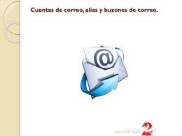 4.- Cuentas de correo, alías y buzones de correo