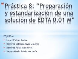 Práctica 8: *Preparación y estandarización de una