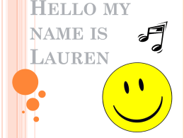 Hello my name is Lauren