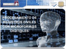 Procesamiento De Registros Civiles Con Microformas Digitales