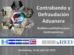Presentación: Contrabando y defraudación aduanera en C.A.