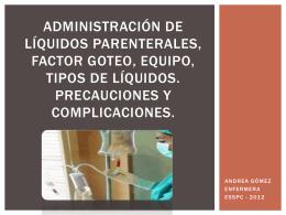4CLASE Administración de líquidos parenterales, factor goteo