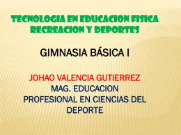 GIMNASIA DEPORTIVA - johao obdulio valencia mag. educación