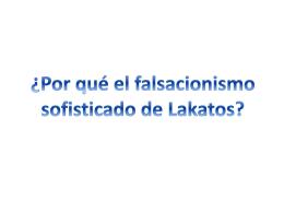 Por qué el falsacionismo de Lakatos