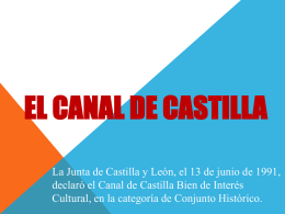 PASEANDO POR*.. EL CANAL DE CASTILLA