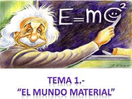 TEMA 00. El Mundo material - IES MURIEDAS. Departamento de