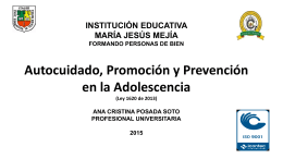 Autocuidado, Promoción y Prevención en la
