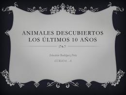 animales descubiertos los últimos 10 años