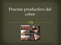 Proceso productivo del cobre