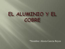 TRABAJO DE CEM COBRE Y ALUMINIO