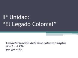 Compilado Unidad II, El legado colonial