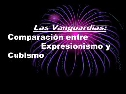 las vanguardias Expresionismo y Cubismo