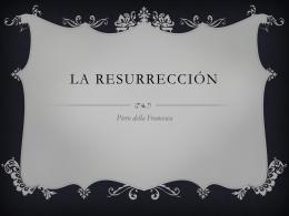 4 Piero della Francesca – La Resurreccion 2014