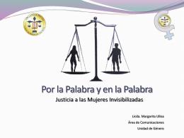 Por la Palabra y en la Palabra, Justicia a las Mujeres Invisibilizadas