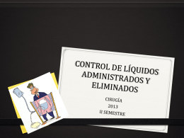 CONTROL DE LÍQUIDOS ADMINISTRADOS Y ELIMINADOS