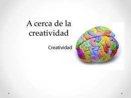 A cerca de la creatividad - Homero Rodriguez Insuasti