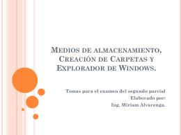 Medios de Almacenamiento, Carpetas y Explorador de Windows