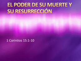 20140420 EL PODER DE SU MUERTE Y SU RESURRECCION