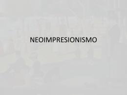 NEOIMPRESIONISMO - Historia del Arte III