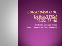 Curso básico de la injusticia Pags. 25-40