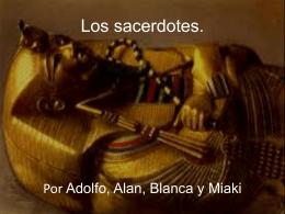 Las sacerdotes y faraones