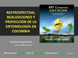 restrospectiva, realizaciones y proyeccion de la entomologia