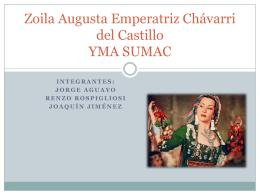 Zoila Augusta Emperatriz Chávarri del Castillo YMA SUMAC