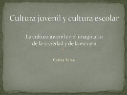 Cultura juvenil y cultura escolar - Campaña Latinoamericana por el