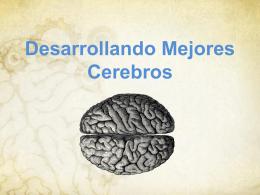 Desarrollando Mejores Cerebros Lección 8