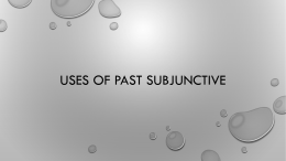 Uses of imperfect subjunctive