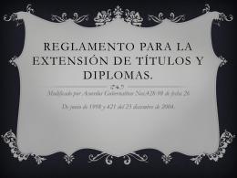Reglamento para la extencion de títulos y diplomas.