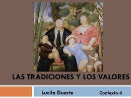 Las tradiciones y los valores - Lucila Duarte