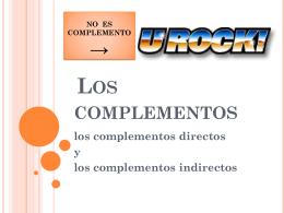 Primer parte: Los complementos directos