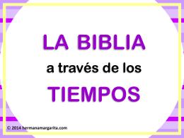 BB La Biblia a traves de los tiempos ppt niños