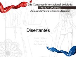 Disertantes y TEMAS CONGRESO INTL DE MODA