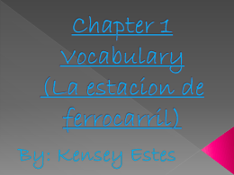Chapter 1 Vocabulary (La estacion de ferrocarril)