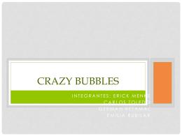 Burbujas locas