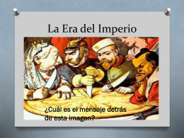 Clase 2: La Era del Imperialismo