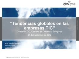Afirma Camara de Zaragoza, Tendenciad TIC y